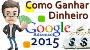 Ganhar Dinheiro Google Adsense